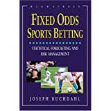 Fixed Odds Sports Betting: Statistical Forecasting and Risk Management ~ Joseph Buchdahl