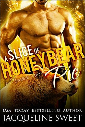 A Slice of Honeybear Pie (BWWM Paranormal BBW Bear Shifter Romance) (Bearfield Book 1) (Sweet Bear compare prices)