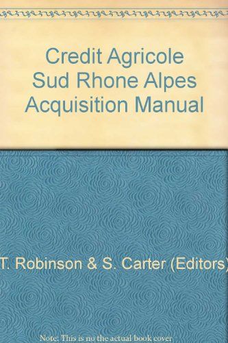 credit-agricole-sud-rhone-alpes-acquisition-manual