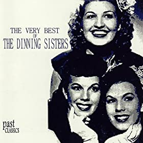 The Very Best Of The Dinning Sisters