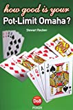 How Good Is Your Pot-Limit Omaha