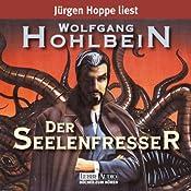 Der Seelenfresser | Wolfgang Hohlbein