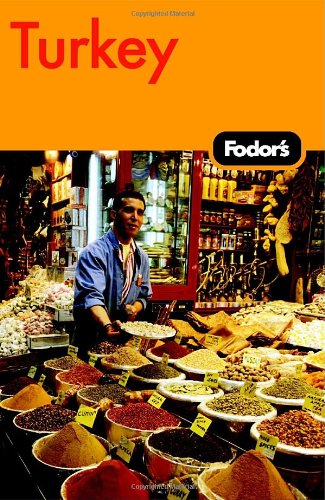 Fodor's Turkey, 6th Edition (Fodor's Gold Guides)