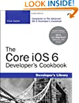 The Core iOS 6 Developer's Cookbook (...