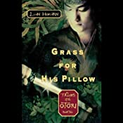 Grass for His Pillow: Tales of the Otori, Book Two | Lian Hearn