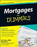Mortgages For Dummies, 3rd Edition Eric Tyson, Ray Brown