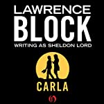 Carla | Lawrence Block
