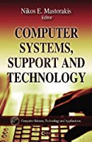 Computer Systems, Support and Technology Front Cover