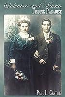 Salvatore and Maria: Finding Paradise (Harmony Memoir Series)