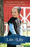 img - for Life with Lily (The Adventures of Lily Lapp Book #1) book / textbook / text book