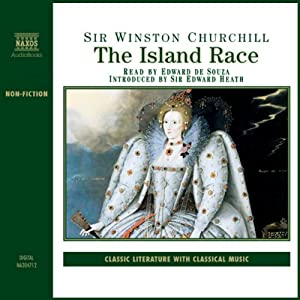 The Island Race | [Sir Winston Churchill]