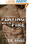 The Playing With Fire Complete Series...