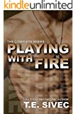 The Playing With Fire Complete Series: Books 1 - 4