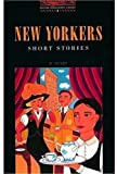 OBWL2: New Yorkers Short Stories: Level 2: 700 Word Vocabulary (Oxford Bookworms Library) (0194229815) by Henry, O.