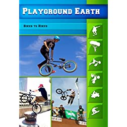 Playground Earth Bikes to Hikes