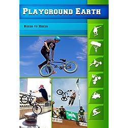 Playground Earth Bikes to Hikes