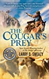 img - for The Cougar's Prey (A Josiah Wolfe Novel) book / textbook / text book