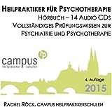 Heilpraktiker für Psychotherapie - Hörbuch 14 Audio CDs Prüfungswissen Psychiatrie und Psychotherapie: Prüfungsvorbereitung für die Amtsarztprüfung