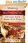 Making AUTHENTIC Chicago-Style Deep D...
