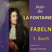 Fabeln von Jean de La Fontaine 1 Hörbuch von Jean de La Fontaine Gesprochen von: Jürgen Fritsche