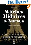 Witches, Midwives, & Nurses: A Histor...