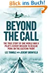 Beyond the Call: The True Story of On...