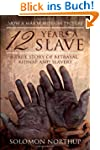 12 Years a Slave: A Memoir Of Kidnap,...