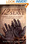 12 Years a Slave: A Memoir of Kidnap,...