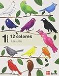 Lecturas: 12 colores. 1 Primaria. Savia