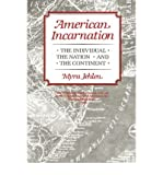 img - for [(American Incarnation: The Individual, the Nation and the Continent)] [Author: Myra Jehlen] published on (October, 1989) book / textbook / text book