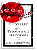 The Street of a Thousand Blossoms (Basic) (1410404765) by Tsukiyama, Gail