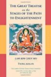 The Great Treatise on the Stages of the Path to Enlightenment: v. 1