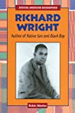 Richard Wright: Author of Native Son and Black Boy (African-American Biographies)