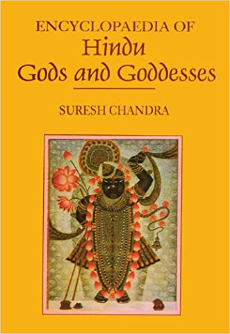 Encyclopaedia of Hindu Gods and Goddesses written by Suresh Chandra