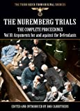 img - for The Nuremberg Trials - The Complete Proceedings Vol 18: Arguments for and against the Defendants (The Third Reich from Original Sources) book / textbook / text book