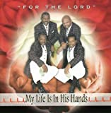 echange, troc For the Lord - My Life Is in His Hand