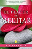 Placer de meditar, El (Spanish Edition)