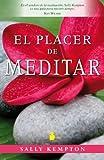 Placer de meditar, El (Spanish Edition)