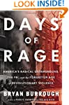 Days of Rage: America's Radical Under...