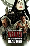 Velvet Volume 2: The Secret Lives of Dead Men