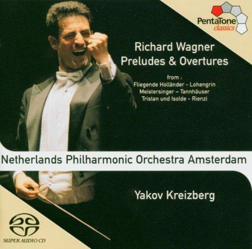 SACD : WAGNER / KREIZBERG / NETHERLANDS PO - Preludes & Overtures