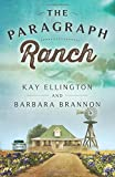 The Paragraph Ranch (The Paragraph Ranch Series) (Volume 1)