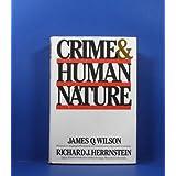 Crime and Human Nature ~ Richard J. Herrnstein