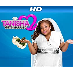 Tanisha Gets Married Season 1 [HD]