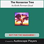 The Nonsense Tree: A Philosophical Romp | Keith Perreur-Lloyd