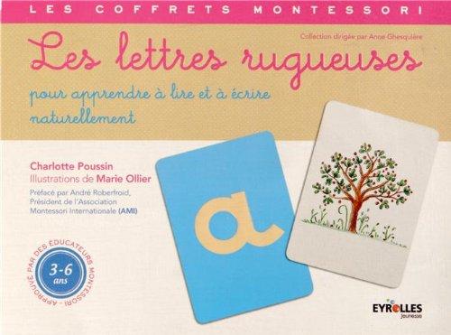 Les lettres rugueuses : Pour apprendre à lire et à écrire naturellement