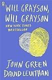 Will Grayson, Will Grayson by Green, John (2012)