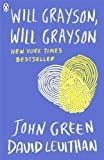img - for Will Grayson, Will Grayson by Green, John (2012) book / textbook / text book