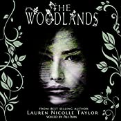 The Woodlands: The Woodlands, Book 1 | Lauren Nicolle Taylor