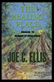 img - for The Healing Place--Prequel to Murder at Whalehead book / textbook / text book